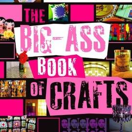 Mark Montano - The Big-Ass Book of Crafts