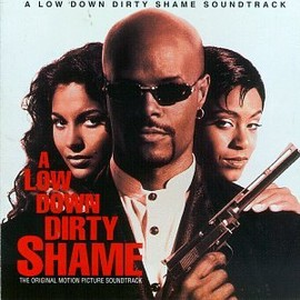 Soundtrack - A Low Down Dirty Shame: The Original Motion Picture Soundtrack