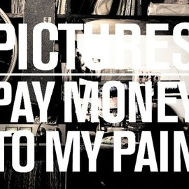 pay money to my pain - Pictures [DVD]