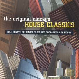 Various Artists - The Original Chicago House Classics