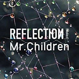 Mr.Children - REFLECTION{Naked}完全限定生産盤(CD+DVD+USB)CD+DVD, Limited Edition
