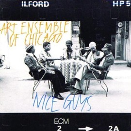 Art Ensemble Of Chicago - Nice Guys/Art Ensemble Of Chicago