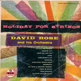David Rose and his Orchestra - Holiday for Strings