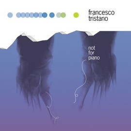 Francesco Tristano - Not for Piano