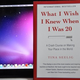 Tina Seelig - What I Wish I Knew When I Was 20