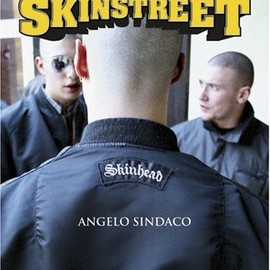 Angelo Sindaco - Skinstreet  The Skinhead Way of Life