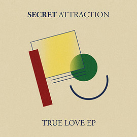 Secret Attraction - True Love EP