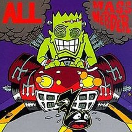 ALL - ALL 98' 7th Album 「Mass Nerder」