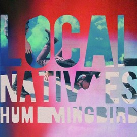 Local Natives - Hummingbird [Deluxe Edition]