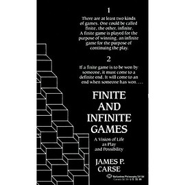 James Carse - Finite and Infinite Games