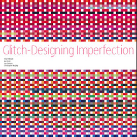 Iman Moradi / Ant Scott - Glitch - Designing Imperfection