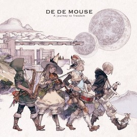 DE DE MOUSE - A journey to freedom