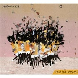 Rainbow Arabia - Boys and Diamonds