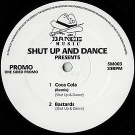 SHUT UP AND DANCE - Bastards/Coca Cola(Remix)