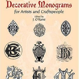 J. O'Kane - 5000 Decorative Monograms for Artists and Craftspeople (Dover Pictorial Archive)