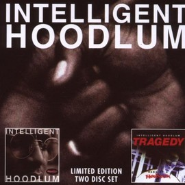 Intelligent Hoodlum - Intelligent Hoodlum / Saga of a Hoodlum