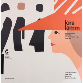 lora lamm - lora lamm graphic design in milan 1953-1963
