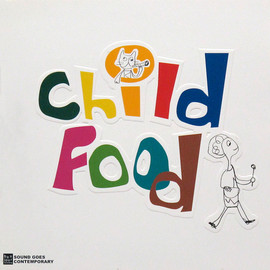 Various Artists - Child Food  (bonjour records)