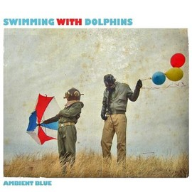Swimming With Dolphins - Ambient Blue