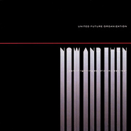 United Future Organization - Now And Then Best Remixes 1991 - 1997 / United Future Organization