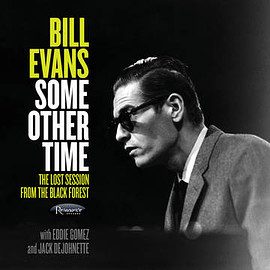 Bill Evans - Some Other Time: The Lost Session From The Black Forest (Vinyl,2LP)