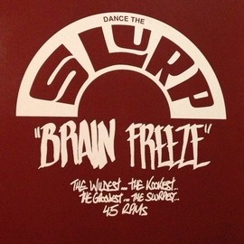 "Various - Dance The Slurp ""Brain Freeze"" 4/6"