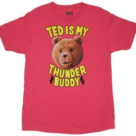 TED Movie - Ted is my thunder buddy Tシャツ