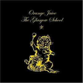 ORANGE JUICE - Glasgow School