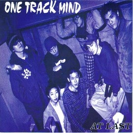 ONE TRACK MIND - At Last / School Bus