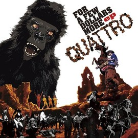 QUATTRO - FOR A FEW DOLLARS MORE ep