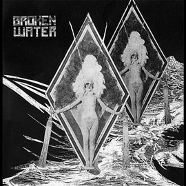 Broken Water - Peripheral Star EP