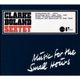 Clarke Boland Sextet - Music for the Small Hours