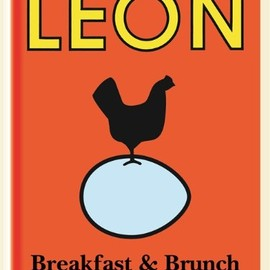 Leon Restaurants Ltd - Little Leon: Breakfast & Brunch: Naturally Fast Recipes