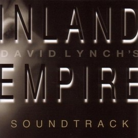 David Lynch - Inland Empire: Soundtrack