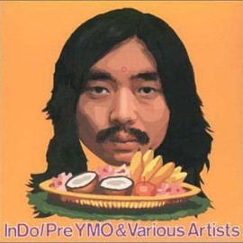 Pre YMO & Various Artists, Haruomi Hosono  - InDo 1979~1999
