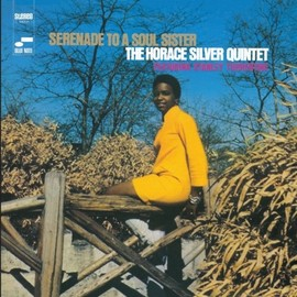 The Horace Silver Quintet - Serenade to a Soul Sister