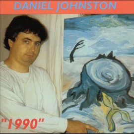 Daniel Johnston - 1990 / Daniel Johnston