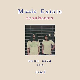 テニスコーツ - Music Exists Disc1