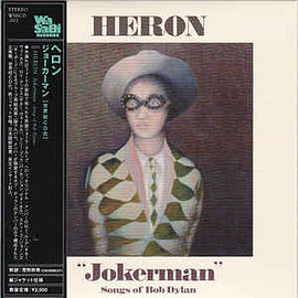 Heron - Jokerman - Songs Of Bob Dylan