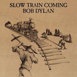 Bob Dylan - Slow Train Coming (Reis)