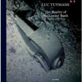 Luc Tuymans - The Reality of the Lowest Rank, A Vision of Central Europe