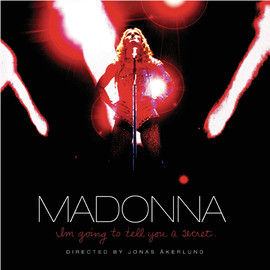 Madonna - I'm Going To Tell You A Secret/Madonna