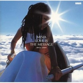 MISIA - LOVE IS THE MESSAGE