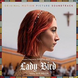 Jon Brion - Lady Bird: Original Motion Picture Soundtrack