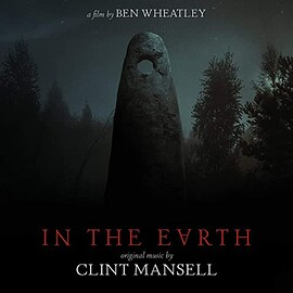 Clint Mansell - In The Earth: Original Music