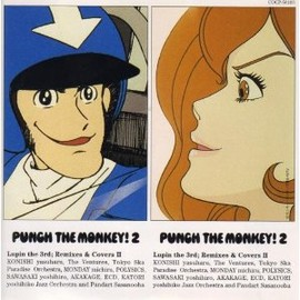 Various Artists - PUNCH THE MONKEY 2 Lupin the 3rd ; Remixes & Covers