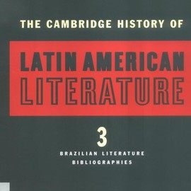 Roberto Gonzalez Echevarría, Enrique Pupo-Walker - The Cambridge History of Latin American Literature, Volume 2: The Twentieth Century [Hardcover]