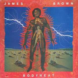 James Brown - Bodyheat LP