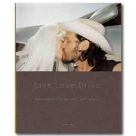 Vincent Gallo - Live,Love,Drive.