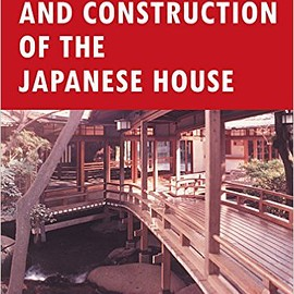 Heino Engel - Measure and Construction of the Japanese House (Books to Span the East & West)